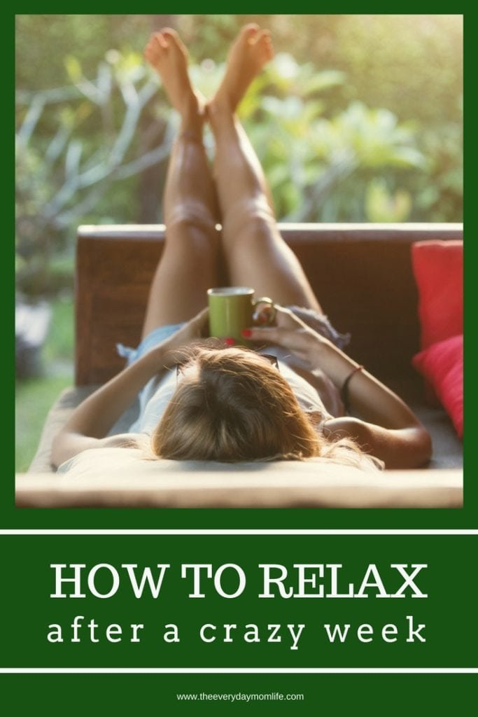 how to relax - The Everyday Mom Life