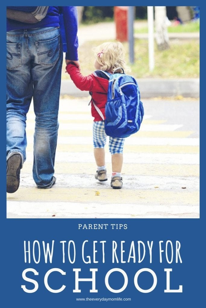 how to get ready for school - The Everyday Mom Life