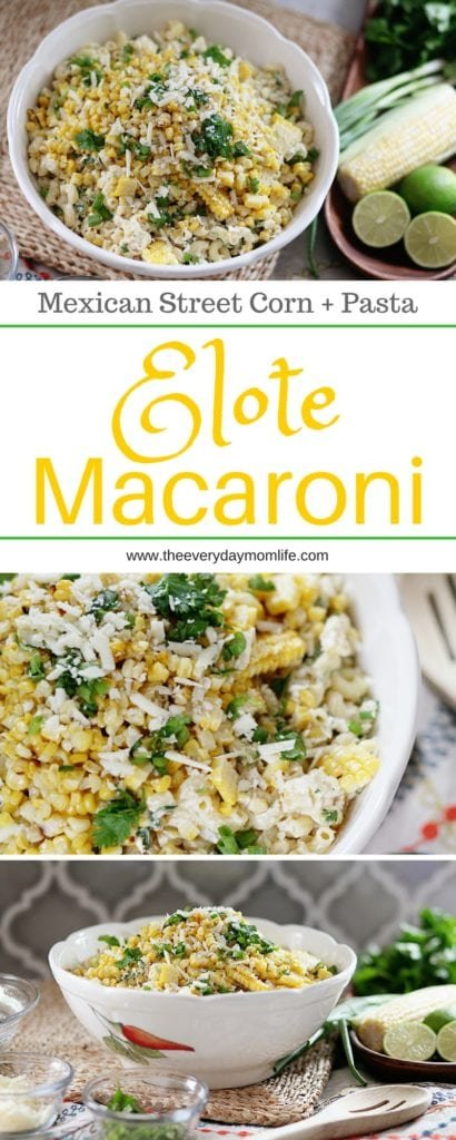 elote macaroni recipe Mexican Street Corn- The everyday mom life