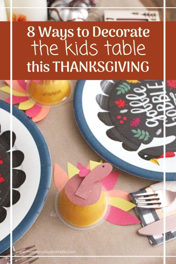 8 Ways to decorate the kids' Thanksgiving Table