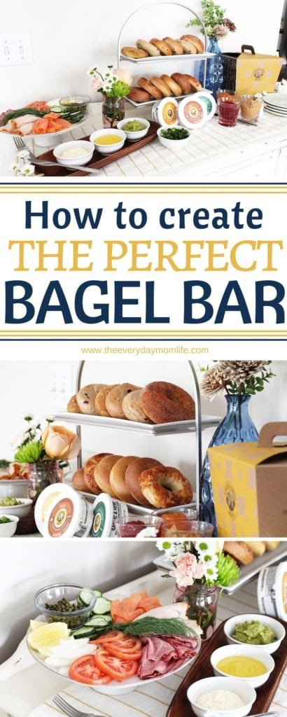 The perfect bagel bar - The Everyday Mom Life