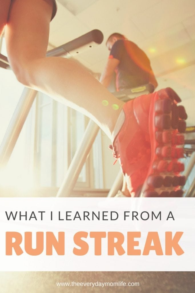 what I learned from a run streak - The Everyday Mom Life