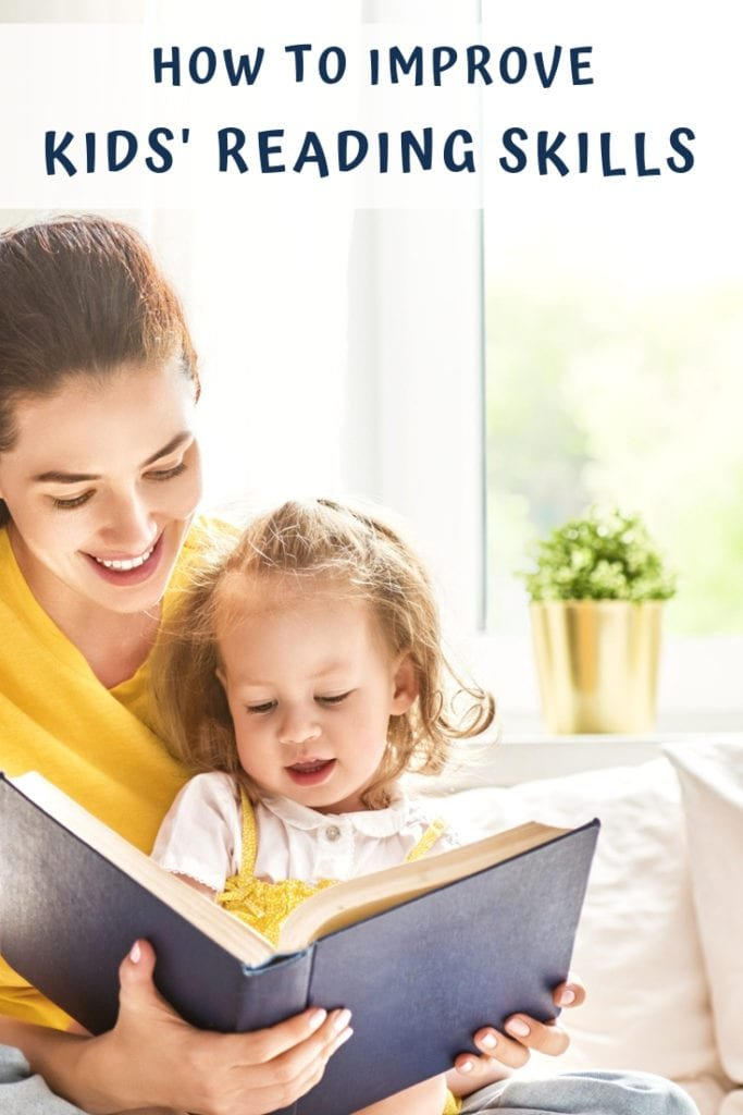 how to improve kids' reading skills - The Everyday Mom Life