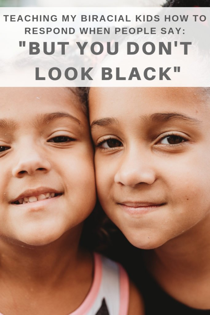 "Teaching biracial kids how to respond when people say, ""But you don't look black."""
