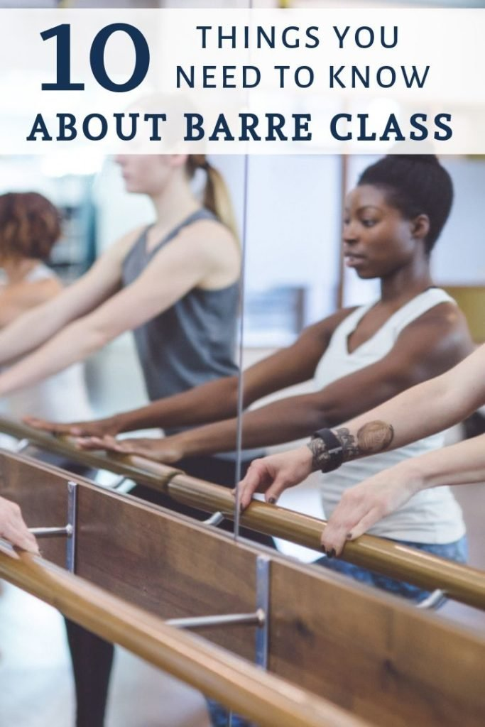 10 Things You Need To Know About Barre Class