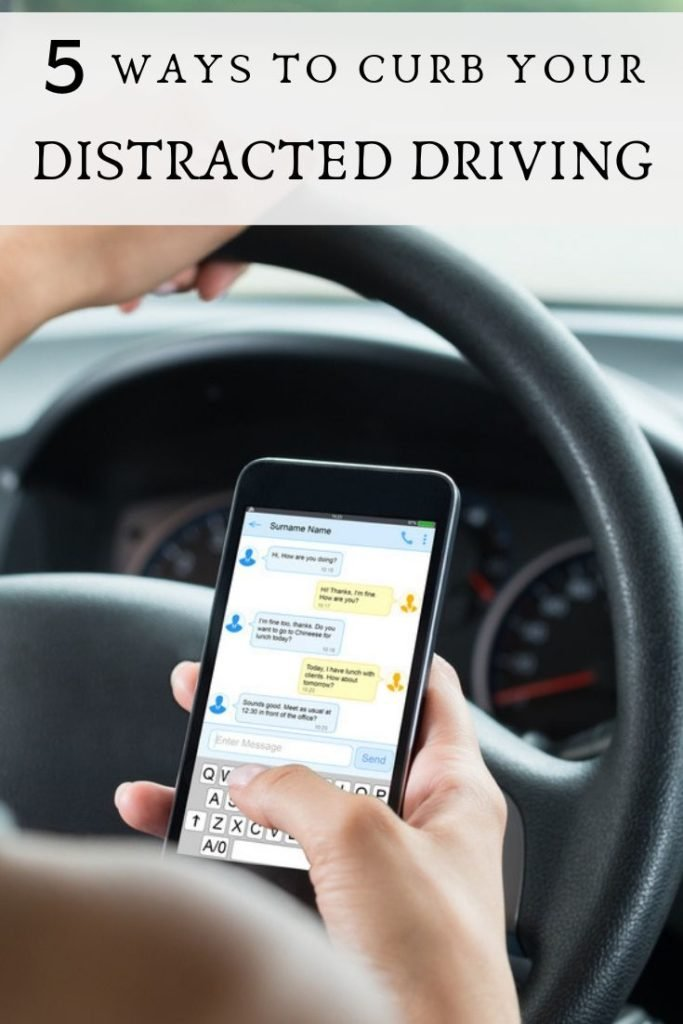 How to Curb Your Distracted Driving