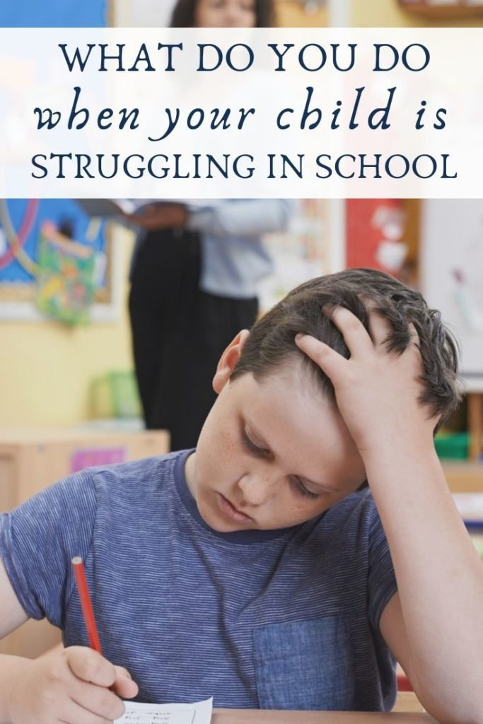 What to do when your child is struggling in school