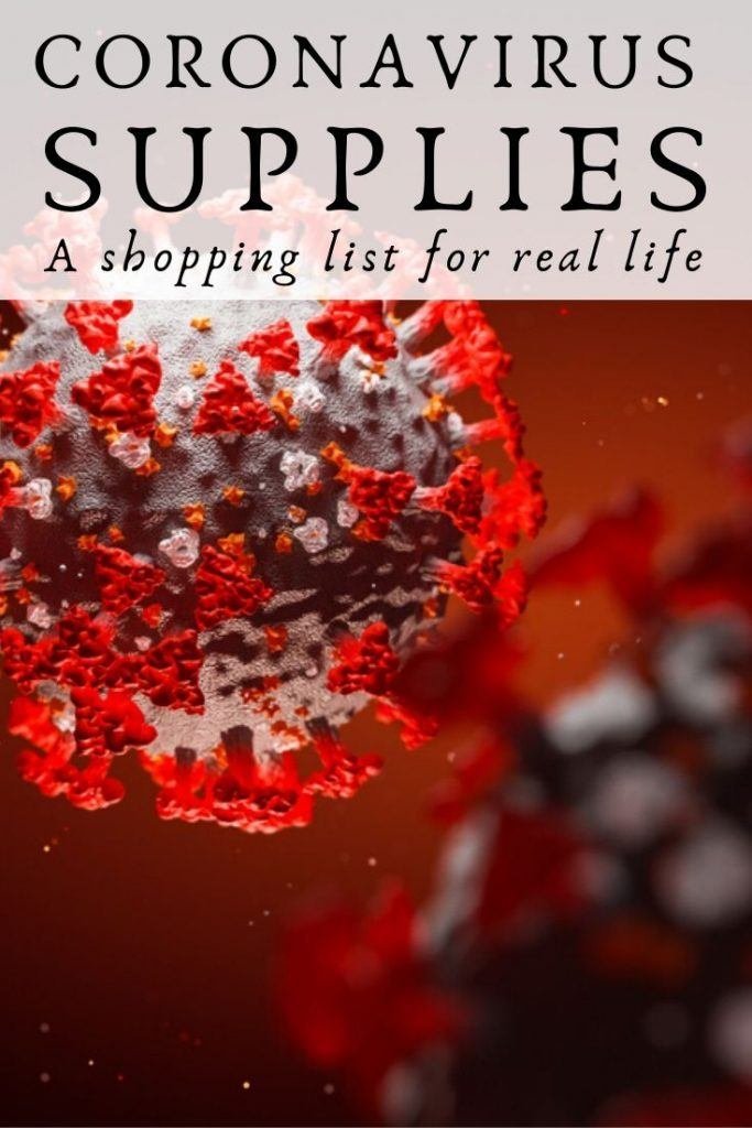 Coronavirus supplies - A shopping list for real life
