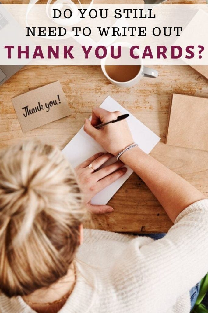 Do you still need to write out thank you cards