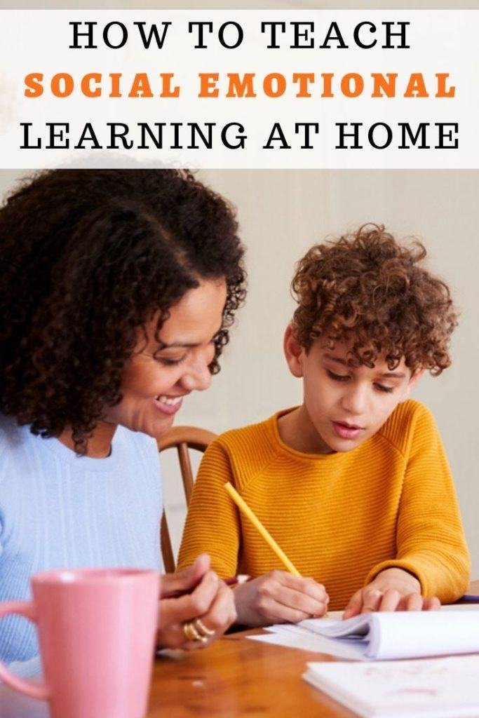 How to teach social emotional learning at home
