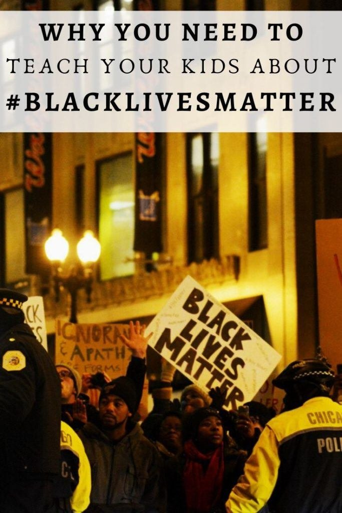 Teach your kids about Black Lives Matter
